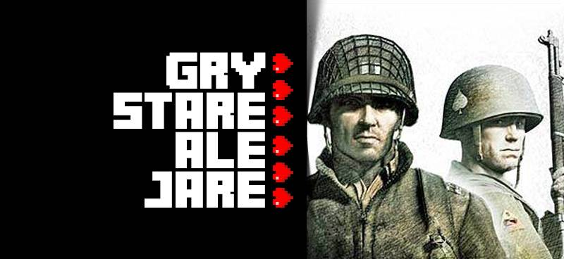 Gry stare ale jare #47 – Company of Heroes